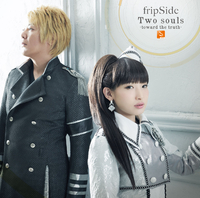 Two souls -toward the truth- / fripSide
