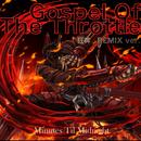 Gospel Of The Throttle 狂奔Remix Ver./Minutes Til Midnight