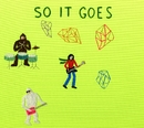 SO IT GOES/會田茂一