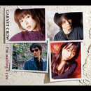 I'm waiting 4 you/GARNET CROW