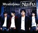 Mysterious/Naifu