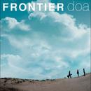 FRONTIER/doa