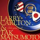 TAKE YOUR PICK/Larry Carlton & Tak Matsumoto
