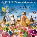 parallel universe/GARNET CROW