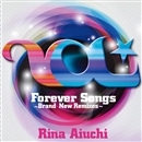Forever Songs ~Brand New Remixes~/愛内里菜