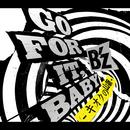 GO FOR IT, BABY -キオクの山脈-/B'z