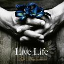 Live Life/松本孝弘
