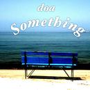 Something/doa