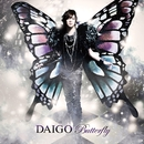 BUTTERFLY/いま逢いたくて…/DAIGO
