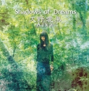 Shadows of Dreams/大野愛果