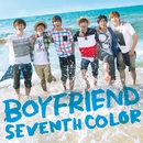 SEVENTH COLOR/Boyfriend