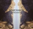 IMPRESSIONS/DIMENSION