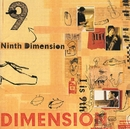 "Ninth Dimension""I is 9th""/DIMENSION"