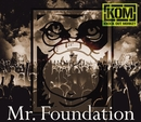 Mr. Foundation/KNOCK OUT MONKEY