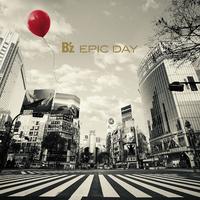 EPIC DAY / B'z