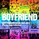 BOYFRIEND LOVE COMMUNICATION 2012~2014 - Perfect Best collection -/BOYFRIEND