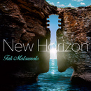 New Horizon/松本孝弘