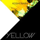 YELLOW/稲葉浩志
