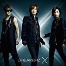 10周年スペシャルアルバム「X」/BREAKERZ