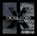 CROSS LORD/CROSS LORD