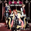 D×D×D / GREAT AMBITIOUS -Single Version-/BREAKERZ
