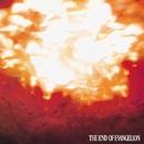 THE END OF EVANGELION/エヴァンゲリオンオリジナルサウンドトラック