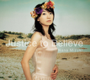 Justice to Believe/水樹奈々