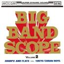 ビッグ・バンド・スコープ第2集/原信夫とシャープス&フラッツ、東京キューバン・ボーイズ