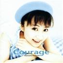 Courage~クゥ・ラージュ~/小森まなみ