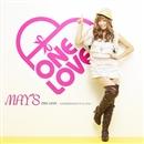ONE LOVE~100万回のKISSでアイシテル~/MAY'S