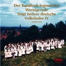 ドイツ民謡集IV~木の上にカッコウが/フリードリヒ・クレル<指揮>/ヴェルニゲローデ少年少女合唱団