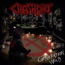 GENERATION WILD/CRASHDIET