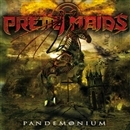 PANDEMONIUM/Pretty Maids