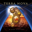 COME ALIVE/TERRA NOVA