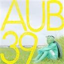AUB39/荒川アンダー ザ ブリッジ オリジナル・サウンドトラック