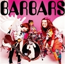 OPEN!!!/BARBARS