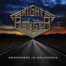SOMEWHERE IN CALIFORNIA/NIGHT RANGER