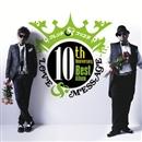 10th Anniversary Best Album「LOVE&MESSAGE」/クレンチ&ブリスタ