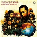 STATE OF THE WORLD/オーサカ=モノレール