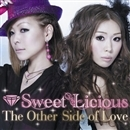 The Other Side of Love/Sweet Licious