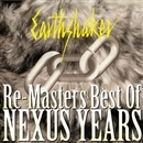 RE-MASTERS ~BEST OF NEXUS YEARS/アースシェイカー