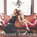 Girlicious/Sweet Licious
