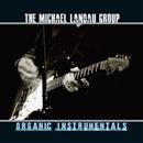ORGANIC INSTRUMENTALS/THE MICHAEL LANDAU GROUP