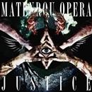 Justice/摩天楼オペラ