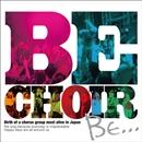 BE/Be Choir