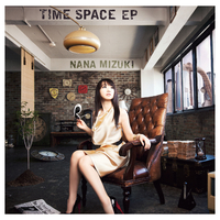 TIME SPACE EP/水樹奈々