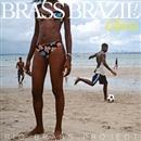 BRASS BRAZIL!-Gloria-/RIO BRASS PROJECT