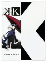 K Image Blu-ray WHITE&BLACK/TVアニメ「K」
