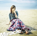 Miracle Gliders/喜多村英梨