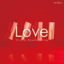 Love~恋をしたい・愛が欲しいあなたに/クリスタリスト麻実